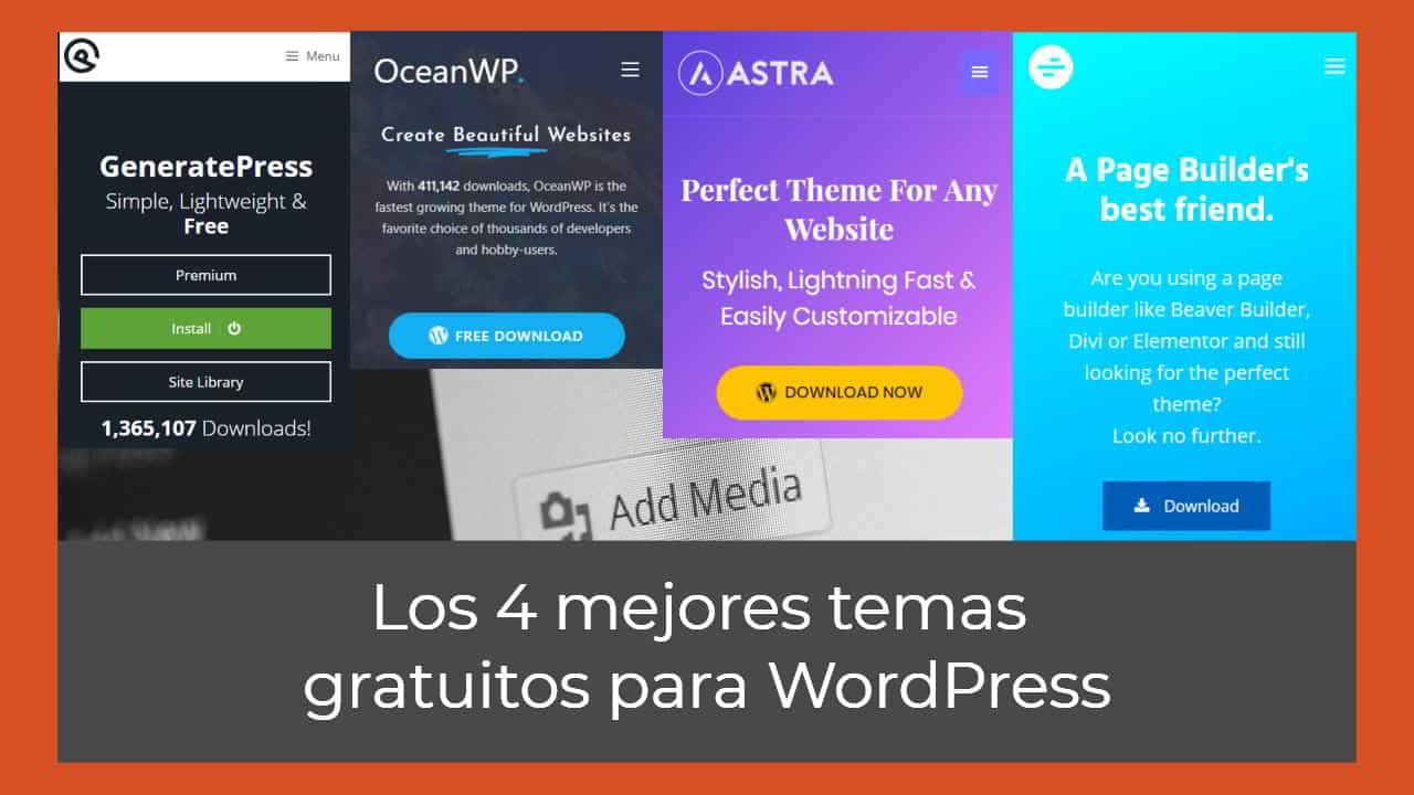Los 4 mejores temas WordPress gratis