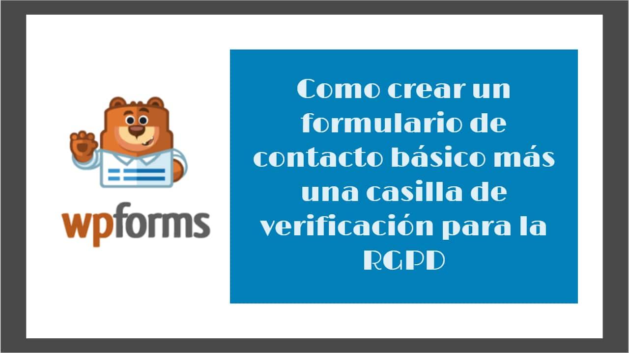 WPForms. Diseña y crea formularios totalmente personalizados en tu proyecto